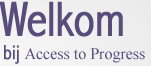 Welkom bij Access to Progress